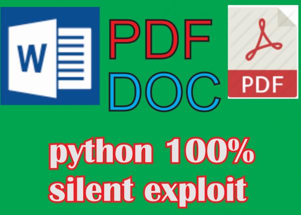 pdf,doc 100 % silent python exploit