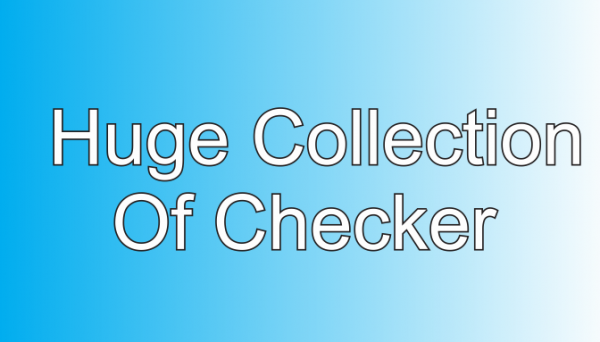 Mega Collection of Checker tools